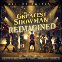 The Greatest Showman - Reimagined (Deluxe Edition)